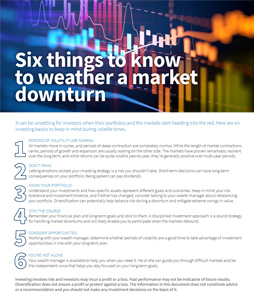 Six things to know to weather a market downturn